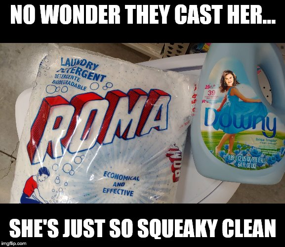 Touched by an Angel | NO WONDER THEY CAST HER... SHE'S JUST SO SQUEAKY CLEAN | image tagged in angel | made w/ Imgflip meme maker