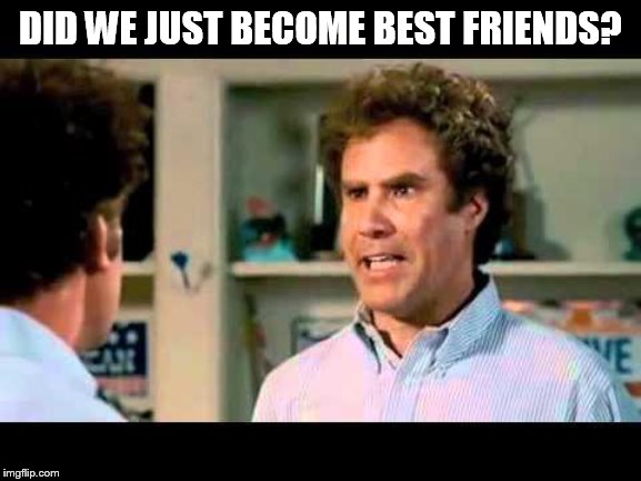 Did We Just Become Best Friends Mustang | DID WE JUST BECOME BEST FRIENDS? | image tagged in did we just become best friends mustang | made w/ Imgflip meme maker