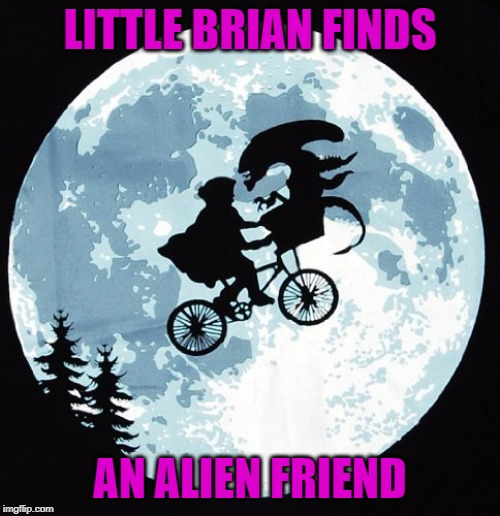 E.T. : Extra Tasty | LITTLE BRIAN FINDS AN ALIEN FRIEND | image tagged in bad luck brian,memes,alien,funny,et,friendship | made w/ Imgflip meme maker