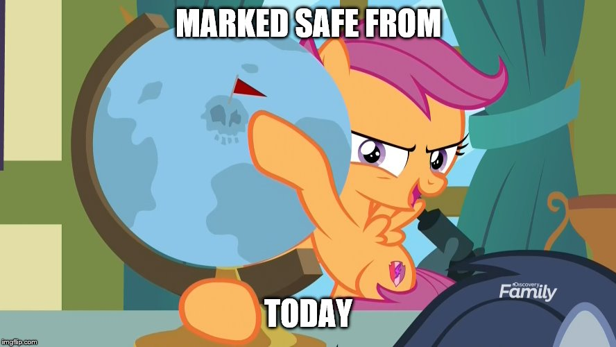 I don´t believe you | MARKED SAFE FROM TODAY | image tagged in marked safe from,my little pony | made w/ Imgflip meme maker
