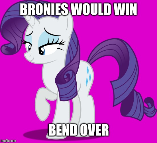BRONIES WOULD WIN BEND OVER | image tagged in comments,my little pony,indonesia,bend over | made w/ Imgflip meme maker