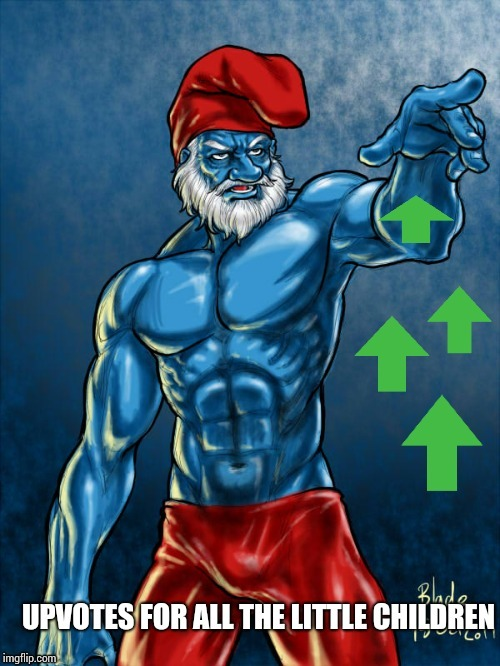 Upvote smurf | image tagged in upvote smurf | made w/ Imgflip meme maker
