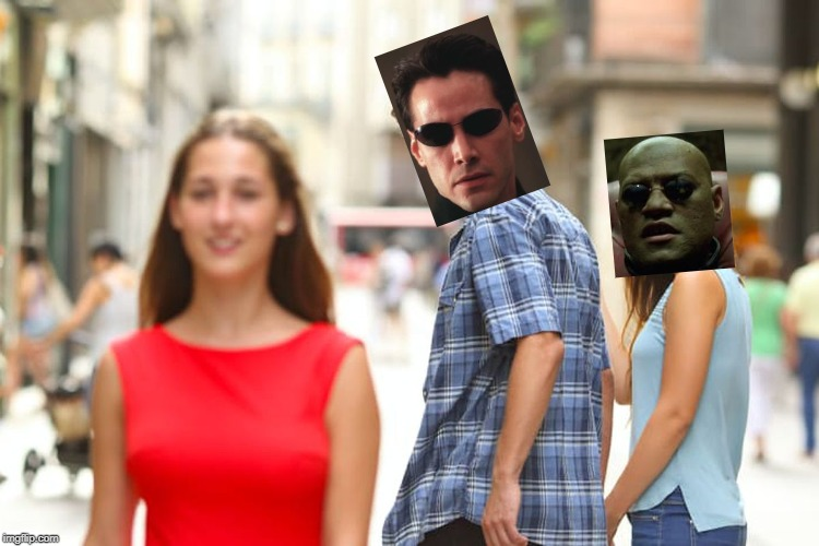 Distracted Neo | image tagged in memes,distracted boyfriend,matrix,neo,morpheus,woman in the red dress | made w/ Imgflip meme maker