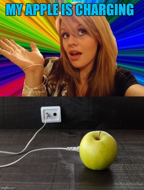 i Apple | MY APPLE IS CHARGING | image tagged in memes,dumb blonde,apple inc,apples,iphone,44colt | made w/ Imgflip meme maker