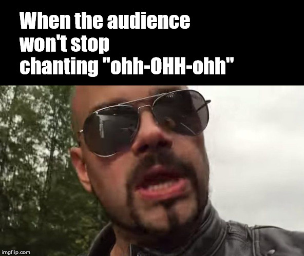 "He thought they weren't going to sing that anymore.  He was wrong. | When the audience won't stop chanting ""ohh-OHH-ohh"" 