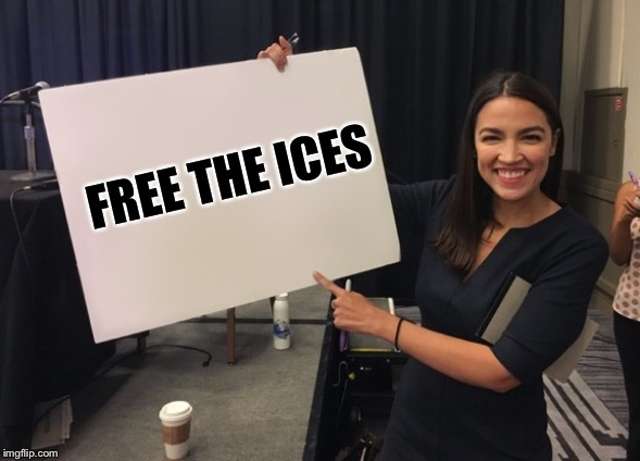 Ocasio Cortez Whiteboard | FREE THE ICES | image tagged in ocasio cortez whiteboard | made w/ Imgflip meme maker
