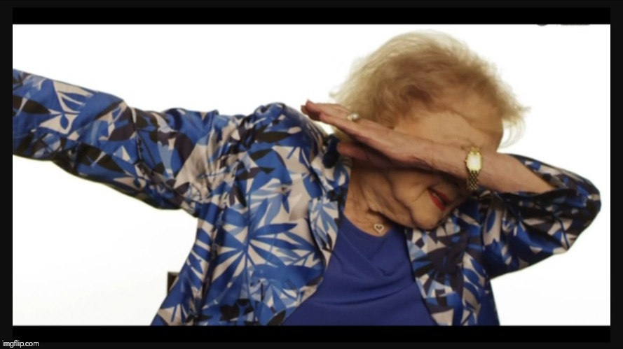 Betty white dab | image tagged in betty white dab | made w/ Imgflip meme maker