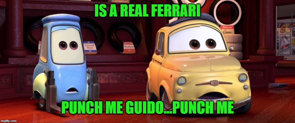 IS A REAL FERRARI PUNCH ME GUIDO...PUNCH ME | made w/ Imgflip meme maker