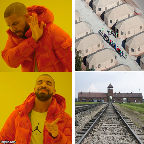 Camps on the border | image tagged in memes,drake hotline bling | made w/ Imgflip meme maker
