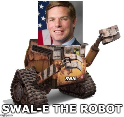 Swal-E The Robot | image tagged in eric swalwell,wall-e,funny memes,politics,funny | made w/ Imgflip meme maker
