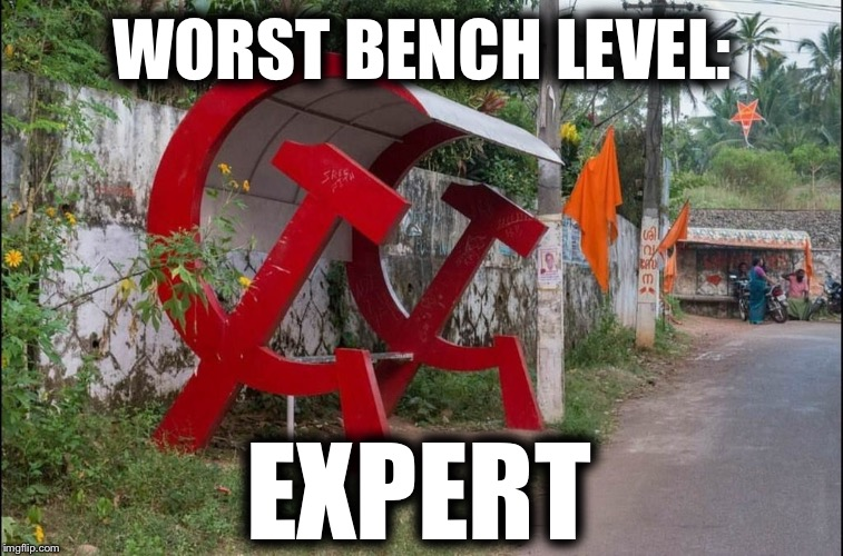 There is no sitting in communism | WORST BENCH LEVEL: EXPERT | image tagged in communist socialist,alexandria ocasio-cortez,donald trump,russia,putin,waiting skeleton | made w/ Imgflip meme maker
