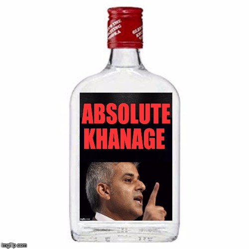 #ANewVodkaDrink | image tagged in sadiq khan,vodka,london,london bridge,the great awakening,the most interesting man in the world | made w/ Imgflip meme maker