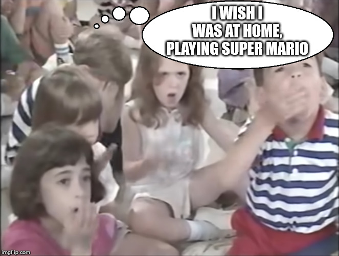 Be social they said, it will be fun they said |  I WISH I WAS AT HOME, PLAYING SUPER MARIO | image tagged in children,nintendo,super mario bros,sheeple,zombies,special friends | made w/ Imgflip meme maker