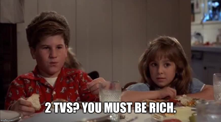 2 TVS? YOU MUST BE RICH. | image tagged in back to the future rerun | made w/ Imgflip meme maker