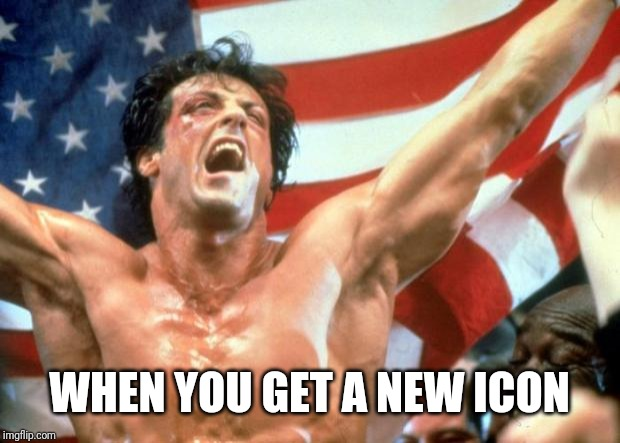 120K and counting! You guys are the best! | WHEN YOU GET A NEW ICON | image tagged in rocky victory,memes | made w/ Imgflip meme maker
