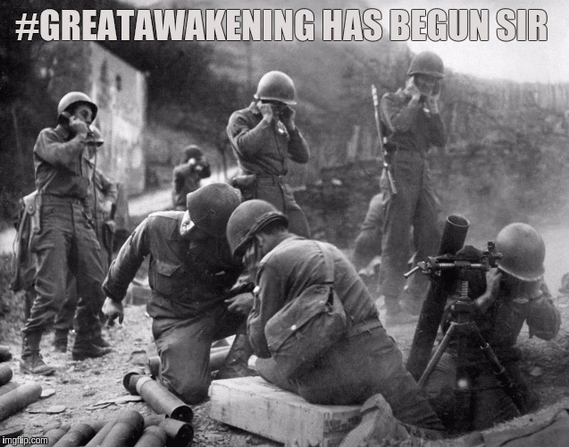 #WWG1WGA | #GREATAWAKENING HAS BEGUN SIR | image tagged in the great awakening | made w/ Imgflip meme maker