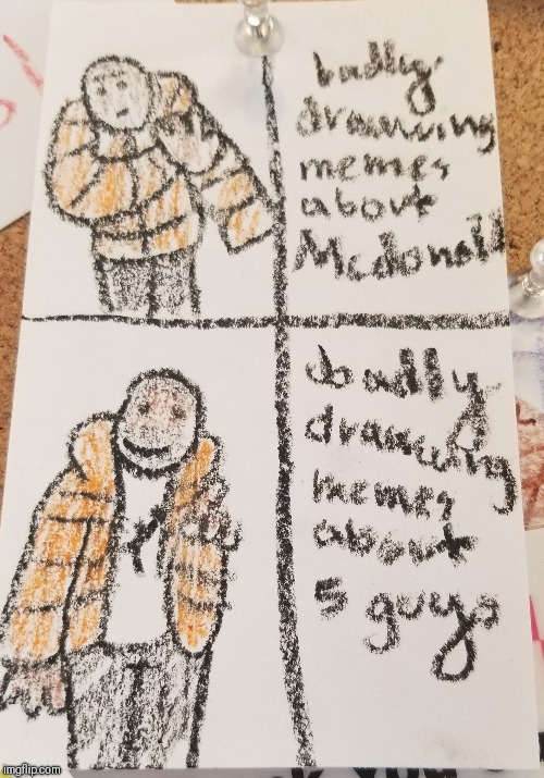 badly drawn meme | image tagged in drake hotline bling,badly drawn,mcdonalds,5 guys | made w/ Imgflip meme maker