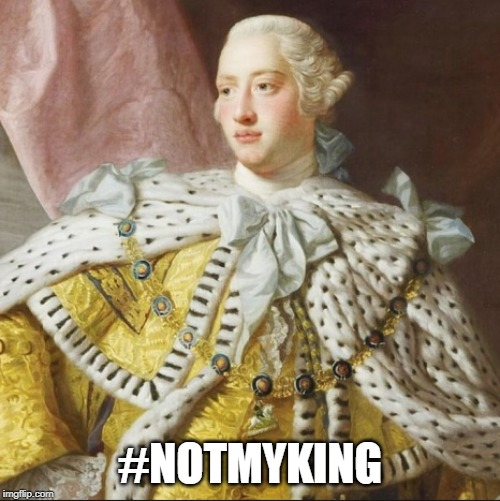 If imgflip existed 243 years ago -- top of the front page! | #NOTMYKING | image tagged in memes,fourth of july,independence day,declaration of independence | made w/ Imgflip meme maker