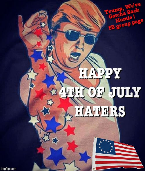 HAPPY 4TH of JULY HATERS | image tagged in colin kaepernick,donald trump,independence day,betsy ross flag,nike,shoe | made w/ Imgflip meme maker
