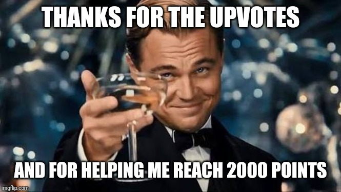 Does this mean anything? | THANKS FOR THE UPVOTES AND FOR HELPING ME REACH 2000 POINTS | image tagged in congratulations man,upvotes,2000 | made w/ Imgflip meme maker