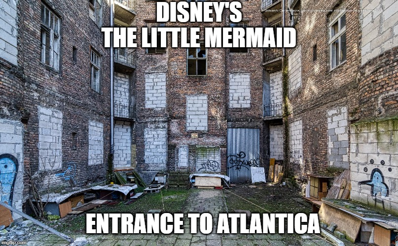 DISNEY'S THE LITTLE MERMAID ENTRANCE TO ATLANTICA | image tagged in disney,the little mermaid | made w/ Imgflip meme maker