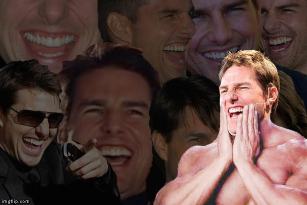 laughing tom cruise | image tagged in laughing tom cruise | made w/ Imgflip meme maker