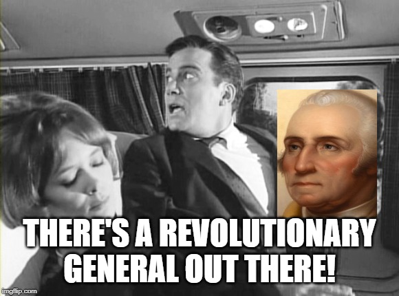 THERE'S A REVOLUTIONARY GENERAL OUT THERE! | image tagged in nightmare | made w/ Imgflip meme maker