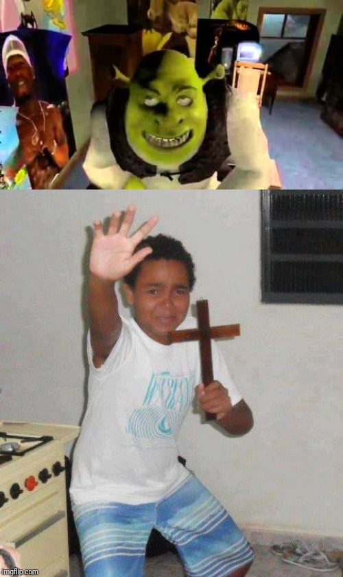 image tagged in crucifix boy,dank memes,shrek,shrek is life,funny memes,hilarious | made w/ Imgflip meme maker