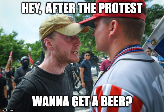 Skraggy Beard Protest Dude | HEY,  AFTER THE PROTEST WANNA GET A BEER? | image tagged in male white protestor,redneck randal | made w/ Imgflip meme maker