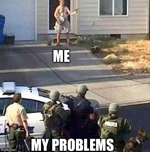 Wanna hear a song? | ME MY PROBLEMS | image tagged in banjo,police,problems | made w/ Imgflip meme maker