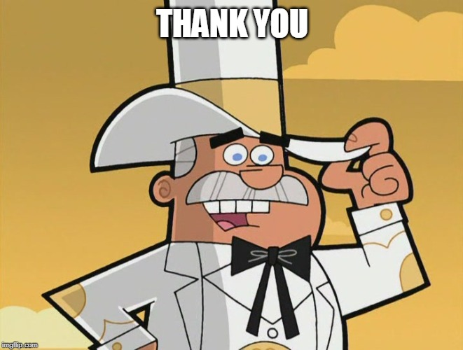 THANK YOU | image tagged in doug dimmadome | made w/ Imgflip meme maker