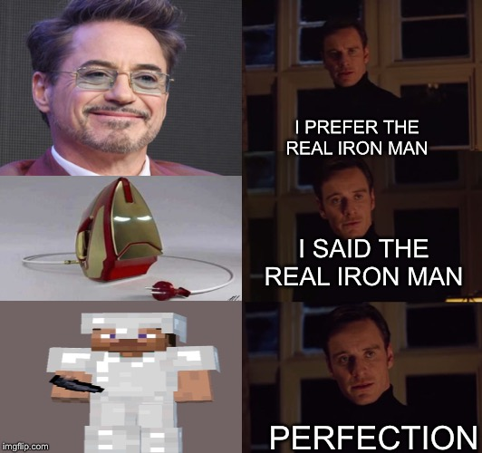 The real iron man - Imgflip