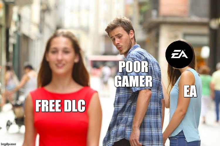 what 2 do | FREE DLC POORGAMER EA | image tagged in memes,money,fortnite,overwatch,dank memes,gaming | made w/ Imgflip meme maker