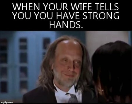 Strong Hands | image tagged in memes,funny,scary,strong,hand | made w/ Imgflip meme maker