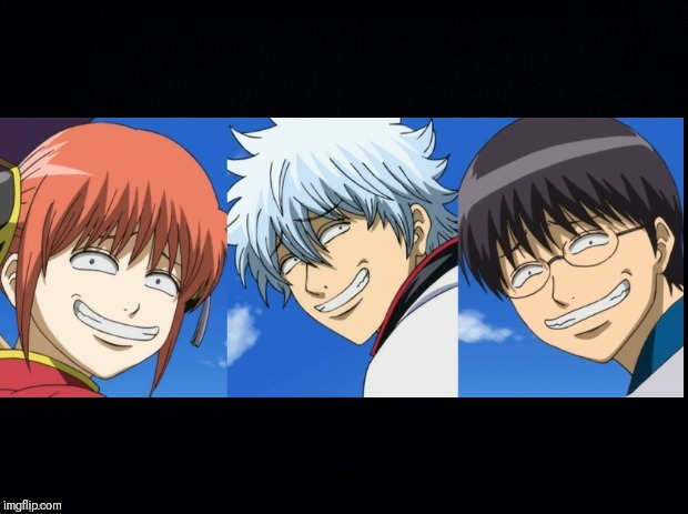 . | image tagged in troll anime gintama | made w/ Imgflip meme maker