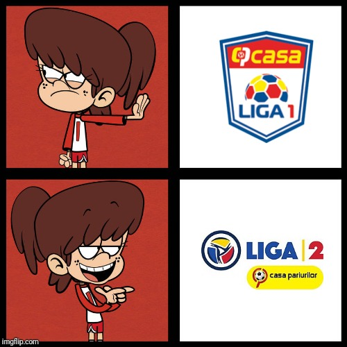 Liga 2 >>> Liga 1 | image tagged in memes,football,soccer,the loud house,romania,hotline bling | made w/ Imgflip meme maker