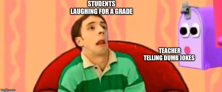 Fake lol | STUDENTS LAUGHING FOR A GRADE TEACHER TELLING DUMB JOKES | image tagged in fake lol | made w/ Imgflip meme maker