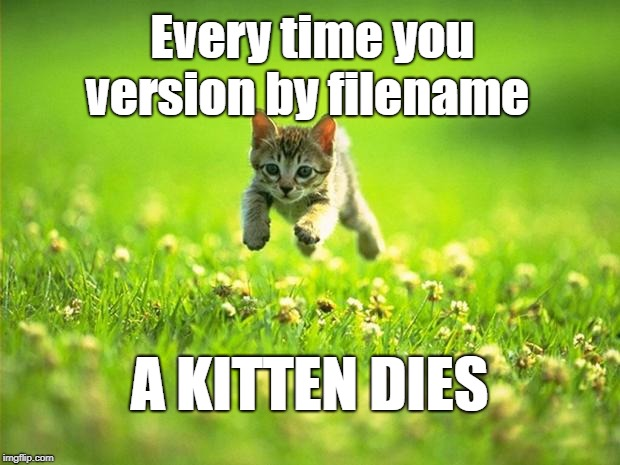 Every time I smile God Kills a Kitten | Every time you version by filename A KITTEN DIES | image tagged in every time i smile god kills a kitten | made w/ Imgflip meme maker