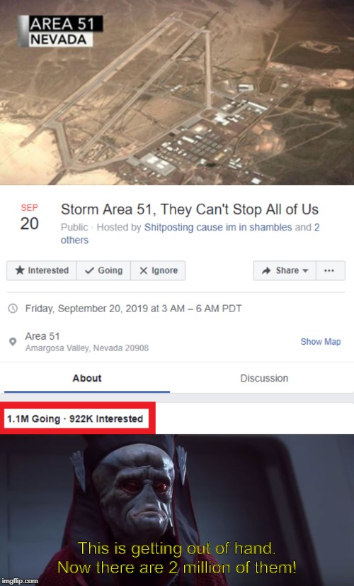 1.1 million units are ready will a million more well on the way. | This is getting out of hand. Now there are 2 million of them! | image tagged in this is getting out of hand,area 51,star wars,star wars prequels | made w/ Imgflip meme maker