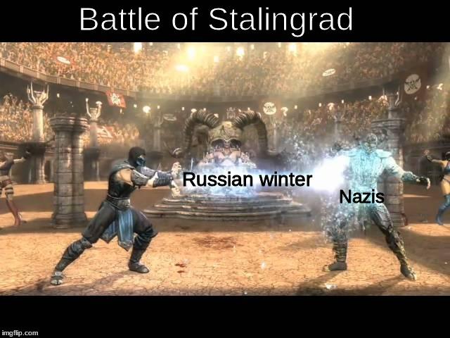 Russian winter Battle of Stalingrad Nazis | image tagged in memes,world war ii,world war 2 | made w/ Imgflip meme maker
