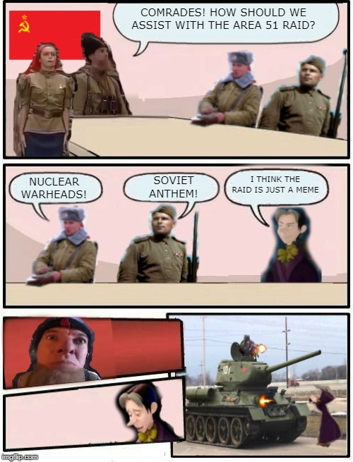 Boardroom Meeting Suggestion Soviet Union And Cedric Imgflip