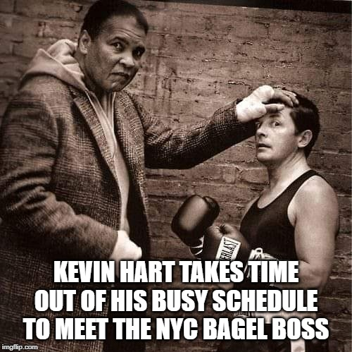 Bagel Boss has the shortest temper on Long Island | KEVIN HART TAKES TIME OUT OF HIS BUSY SCHEDULE TO MEET THE NYC BAGEL BOSS | image tagged in bagel boss,long island,nyc,short people,muhammad ali,michael j fox | made w/ Imgflip meme maker