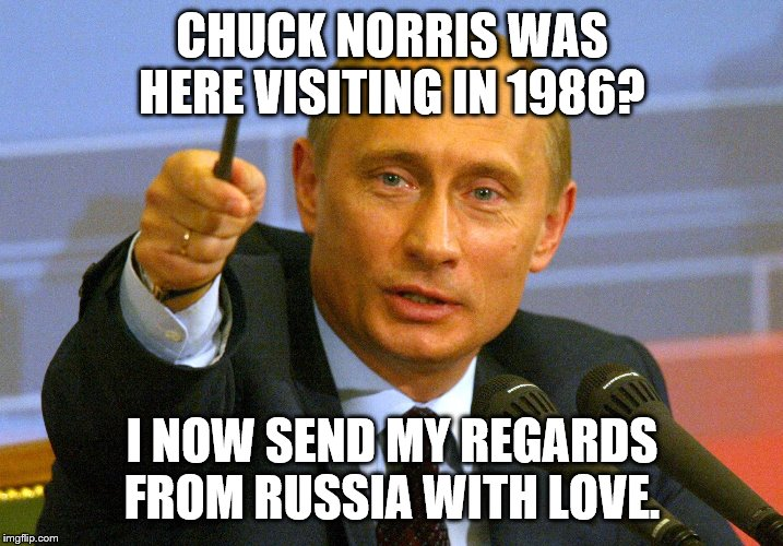 "Putin ""Give that man a Cookie"" 