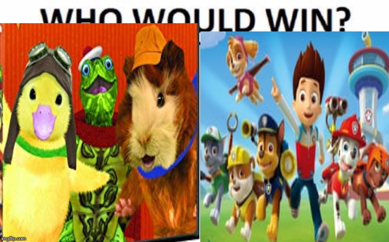 Who Would Win? | image tagged in paw patrol,wonder pets | made w/ Imgflip meme maker