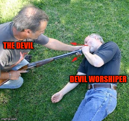 This describes people who hail Satan and/or emulate him. | THE DEVIL DEVIL WORSHIPER | image tagged in the devil,devil worshiper,satan,satanist,murderer,suicide | made w/ Imgflip meme maker