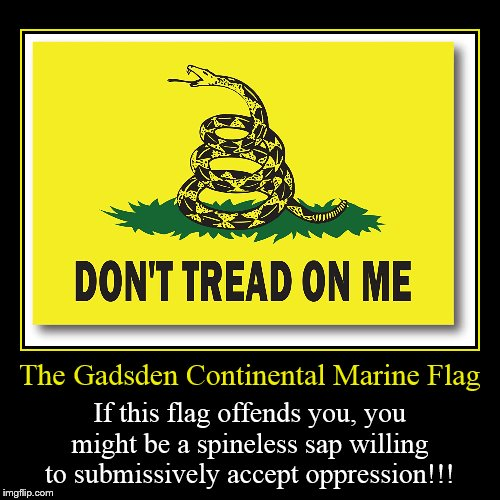 The Gadsden Continental Marine Flag - Imgflip