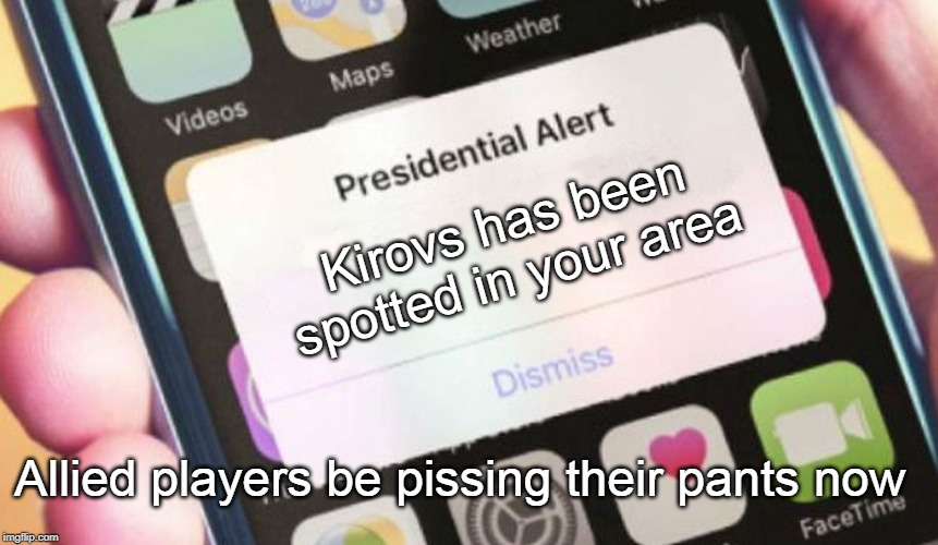 Presidential Alert |  Kirovs has been spotted in your area; Allied players be pissing their pants now | image tagged in memes,presidential alert,command and conquer,red alert,red alert 2,funny not funny | made w/ Imgflip meme maker