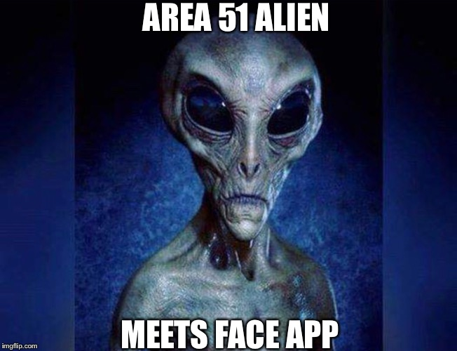 "Image result for ""area 51"" ""face app"""