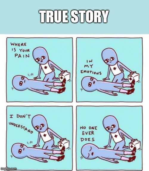True Story | TRUE STORY | image tagged in aliens,memes | made w/ Imgflip meme maker