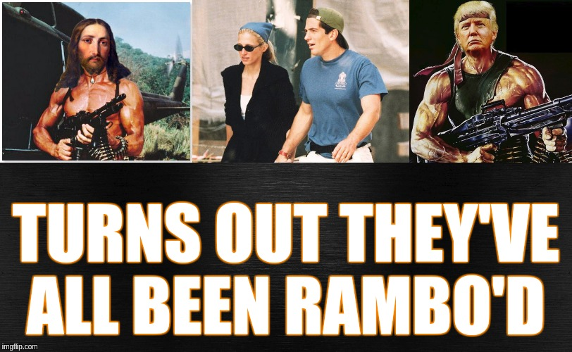 TURNS OUT THEY'VE ALL BEEN RAMBO'D | image tagged in qanon,god,smiling jesus,potus45 | made w/ Imgflip meme maker